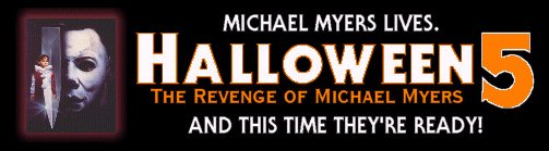 HALLOWEEN 5: THE REVENGE OF MICHAEL MYERS (1989) - And This Time They