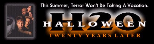 HALLOWEEN H20 (1998) - This Summer, Terror Won't Be Taking A Vacation